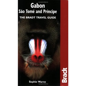 Gabon, Sao Tome and Principe (Bradt Travel Guide)