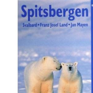 SPITSBERGEN: Svalbard, Franz Josef Land, Jan Mayen (Bradt Travel Guide Spitsbergen)