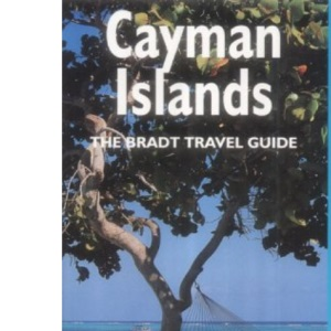 Cayman Islands (The Bradt Travel Guide)