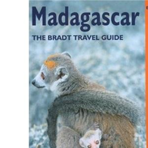 Madagascar (The Bradt Travel Guide)