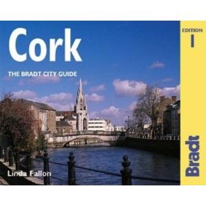 Cork: Pt. 1&2 (The Bradt City Guide)