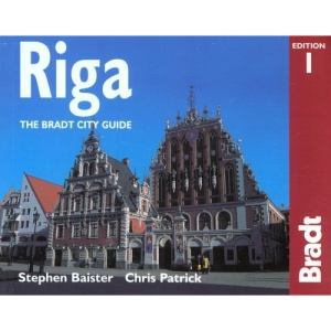 Riga: The Bradt City Guide