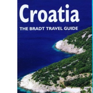 Croatia (The Bradt Travel Guide)