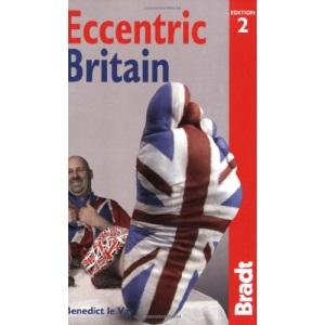Eccentric Britain (Bradt Travel Guide)