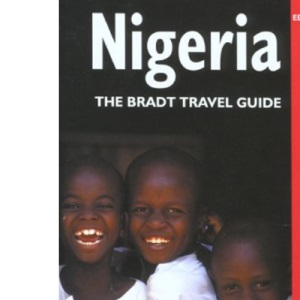 Nigeria (The Bradt Travel Guide)
