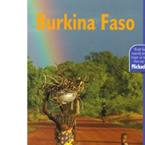 Burkina Faso (Bradt Travel Guide Burkina Faso)
