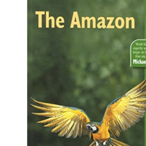 The Amazon (Bradt Travel Guide)