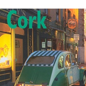 Cork (The Bradt City Guide)