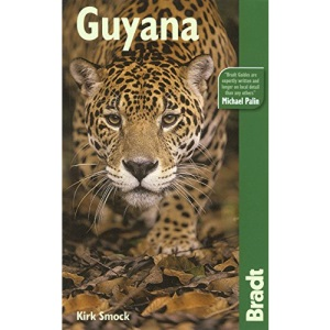 Guyana (Country Guides) (Bradt Travel Guide)