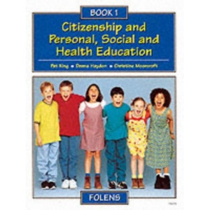 Citizenship and Personal, Social and Health Education: Pupil Book 1 (Citizenship & PSHE)
