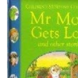 Mr Mole  Gets Lost and other Stories (Five Minute Tales for Bedtime)