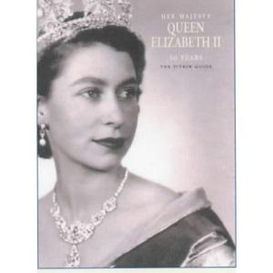 Her Majesty Queen Elizabeth II: 50 Years Jubilee Edition