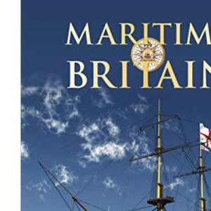 Maritime Britain (Pitkin History of Britain)