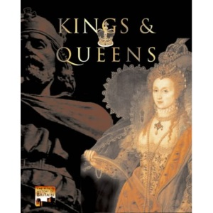 Kings and Queens (Pitkin History of Britain)