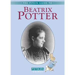 Beatrix Potter: The Pitkin Guide to (Pitkin Biographical)