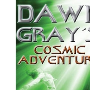 Dawn Gray's Cosmic Adventure