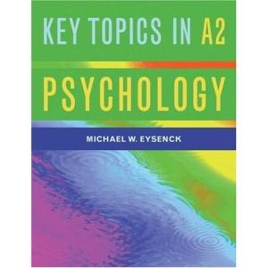A2 Psychology: Key Topics