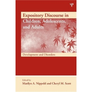 Expository Discourse in Children, Adolescents, and Adults (New Directions in Communication Disorders Research)