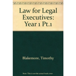 Law for Legal Executives: Year 1 Pt.1