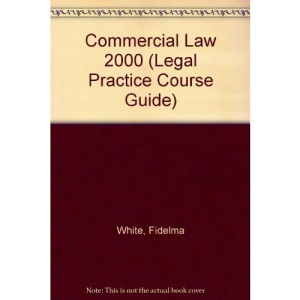 Commercial Law (Legal Practice Course Guide)