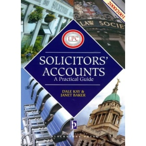 Solicitors' Accounts: A Practical Guide (Legal Practice Course Guides)