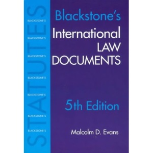 Blackstone's International Law Documents, 5th Ed.
