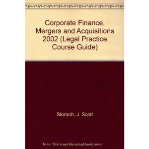Corporate Finance, Mergers and Acquisitions 2002 (Legal Practice Course Guides)