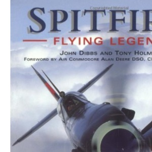 Spitfire: Flying Legend - 60th Anniversary 1936-96 (Osprey classic aircraft)