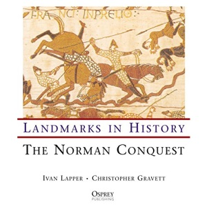 The Norman Conquest (Landmarks in History)