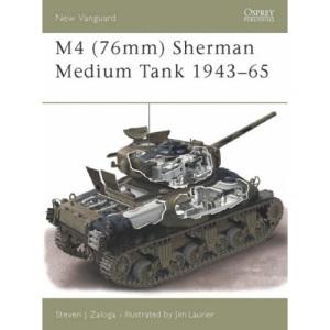 M4 (76mm) Sherman Medium Tank 1943- 1965 (New Vanguard)