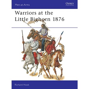 Warriors at the Little Big Horn 1876 (Men-at-arms)