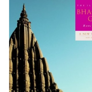 The Bhagavad Gita: A New Translation with Commentry
