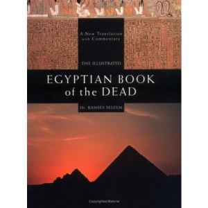 The Illustrated Egyptian Book of the Dead (Mind, Body, Spirit)