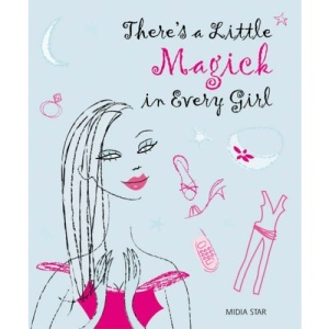 There's a Little Magick in Every Girl