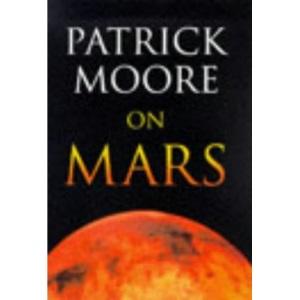 Patrick Moore on Mars