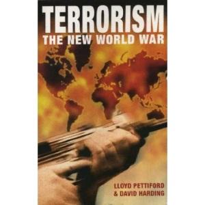 Terrorism: The New World War