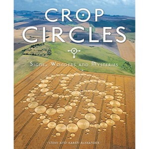 Crop Circles -Signs, Wonders and Mysteries
