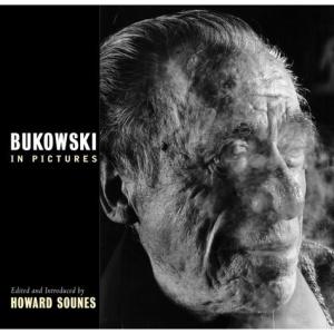 Bukowski in Pictures (Rebel Inc)