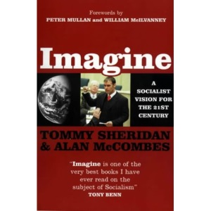 Imagine: A Socialist Vision for the 21st Century