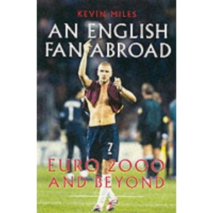 An English Fan Abroad: The Fans' Story