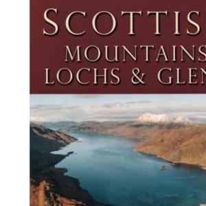 Scottish Mountains, Lochs and Glens (Scottish Guides)