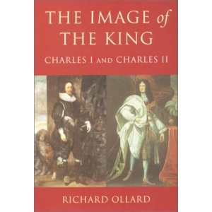 Image Of The King: Charles I And Charles II