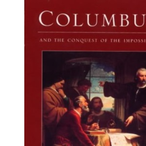 Columbus: And the Conquest of the Impossible (Great Voyagers)