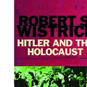 Hitler and the Holocaust (Universal History)