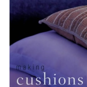Making Cushions and Covers
