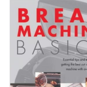 Bread Machine Basics