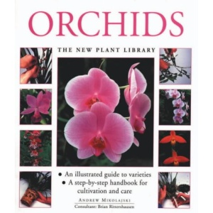Orchids (New Plant Library)