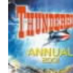 The Thunderbirds Annual 2001 (Thunderbirds)