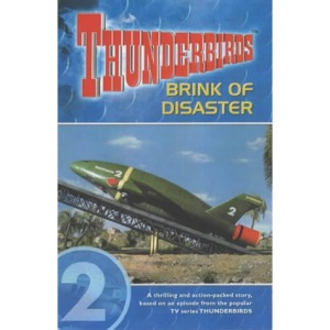 Thunderbirds: Brink of Disaster v. 2