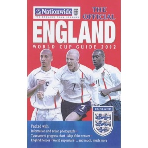 The Official England World Cup Guide 2002 (World Cup 2002)